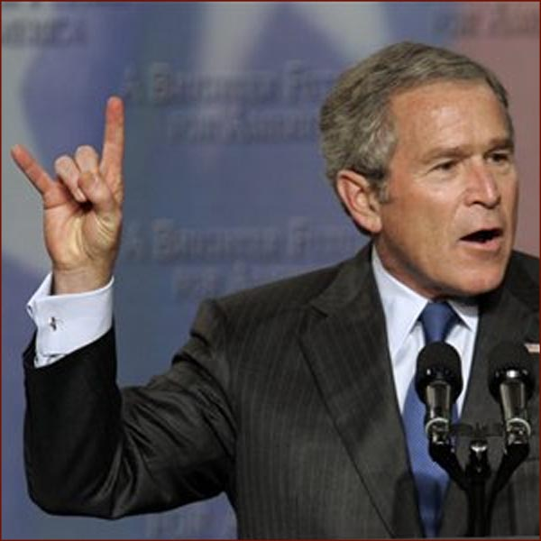 George Bush is watchin' you!