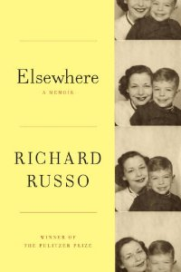 "Richard Russo's latest book, ""Elsewhere,"" a memoir."