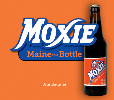 My second book about Moxie, published by Down East Books