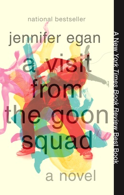 "Jennifer Egan's ""A Visit from the Goon Squad"""
