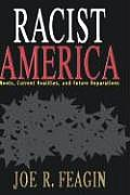 """Joel R. Feagin's """"Racist America."""""""