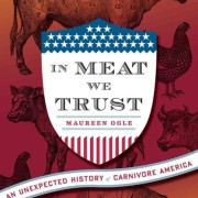 Maureen Ogle's book about meat in America.