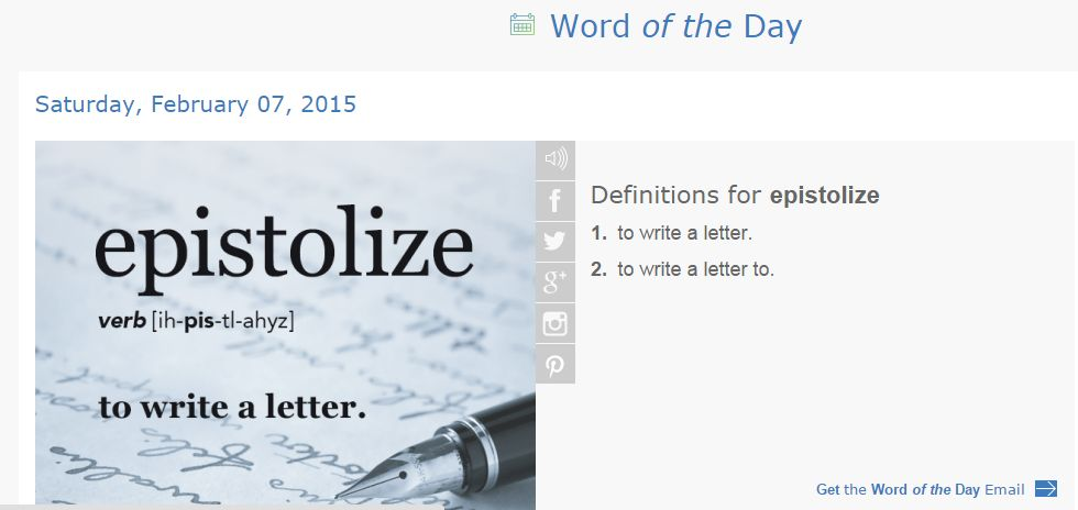 "Epistolize means, ""to write letters."""