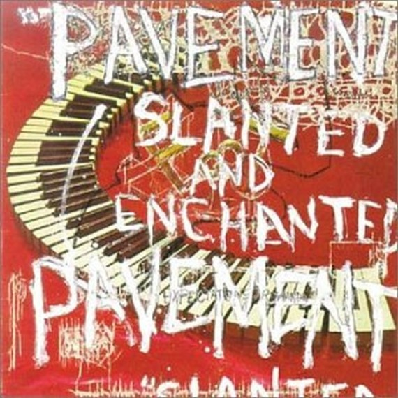 """Slanted and Enchanted"" by Pavement"