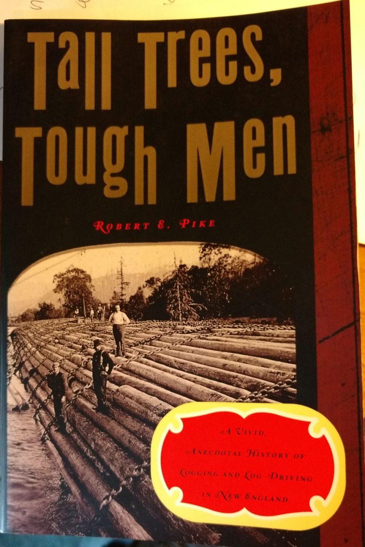 "Robert Pike: ""Tall Trees, Tough Men"""