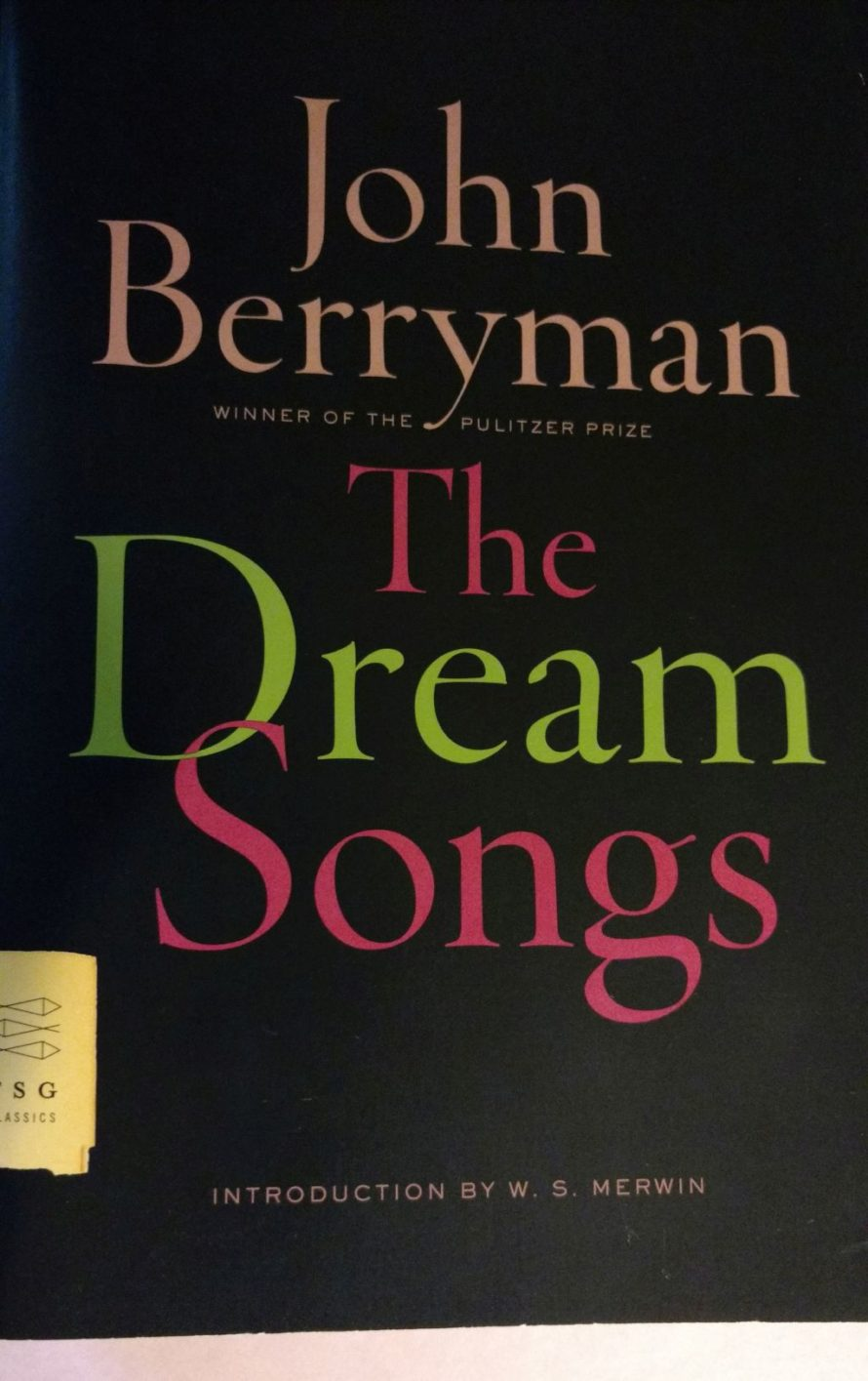 """The Dream Songs,"" by John Berryman"